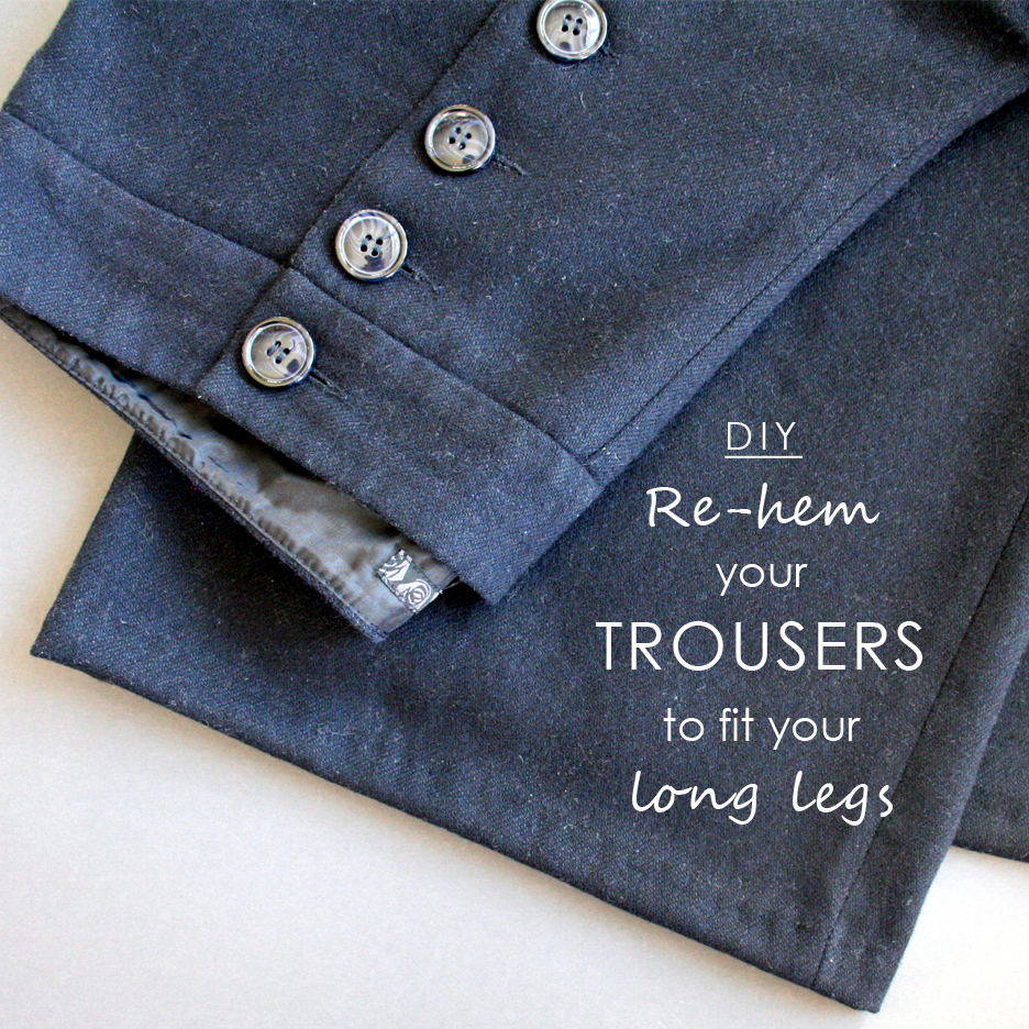 Tall girl's fashion // How to re-hem your trousers