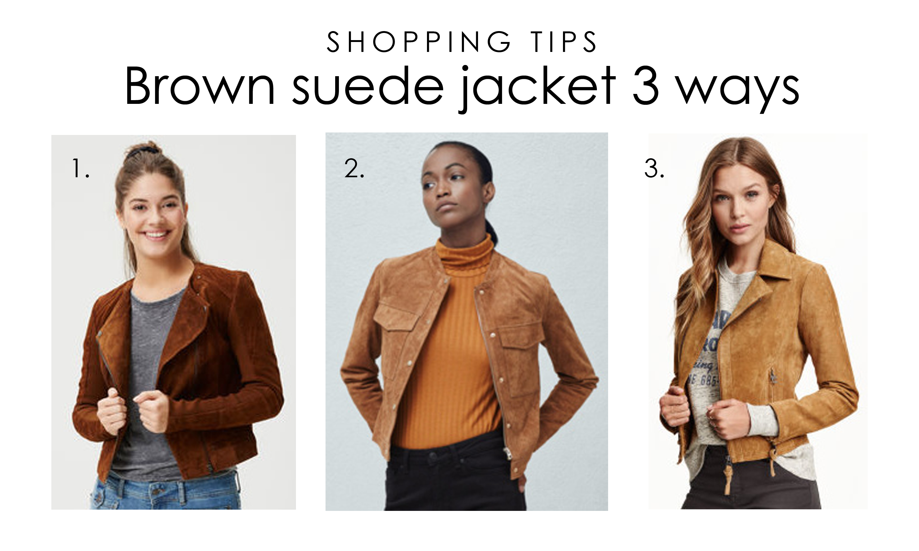 Tall Girl's Fashion // Brown suede jacket styled three ways